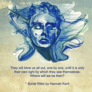 Hannah Kent Quote