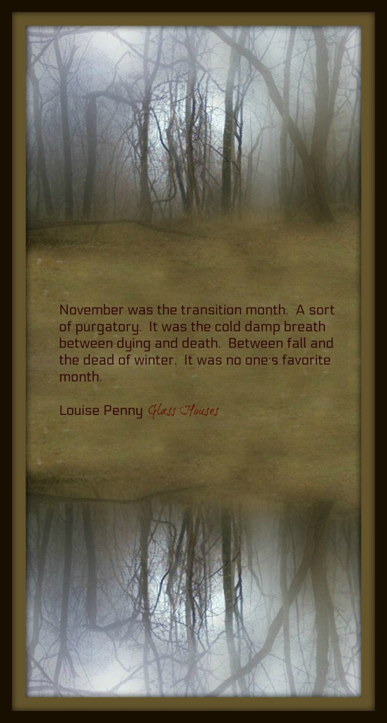 Louise Penny November quote